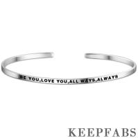"""Be You,Love You,All Ways,Always"" Bangle Silver"