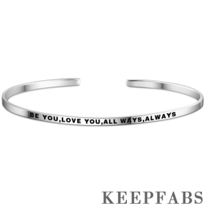 """""""Be You,Love You,All Ways,Always"""" Bangle Silver"""