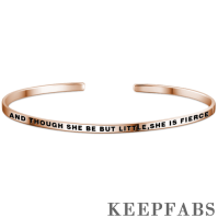 """And Though She Be But Little,She Is Fierce"" Bangle Rose Gold Plated Silver"