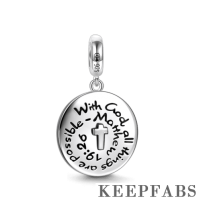 """""""With God All Things Are Possible - Matthew 19:26"""" Dangle Charm Silver"""