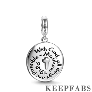 """With God All Things Are Possible - Matthew 19:26"" Dangle Charm Silver"